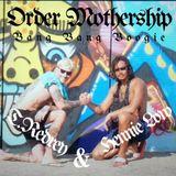 BANG BANG BOOGIE - Order Mothership - T Redrey & Hennie Loc