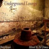 Underground Lounge - Deephouse Mix