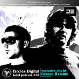 Circles Digital Label Podcast #59  Groove Dvision
