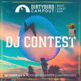 Dirtybird Campout 2019 DJ Contest: – AaronTheEra