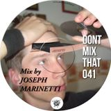 DON'T MIX THAT VOL 41 - JOSEPH MARINETTI