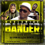 WORLDWIDE BANGER MIXTAPE VOL1.....MIXED BY DJ PINCHEZ 254 AND DJ DENZO TNT
