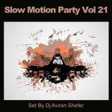 Slow Motion Party Vol 21