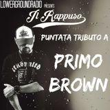 Il Rappuso - Primo Brown tribute