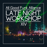 All Good Funk Alliance - Late Night Workshop 14