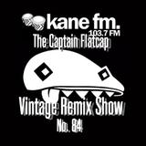 KFMP: Vintage Remix Show - Show 84 -16-08-2016