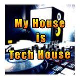 My House is Tech House vol. 2 (Tech House 8)