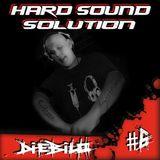 Hard Sound Solution Podcast #6 - DieBilo