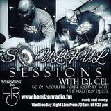 SOULFUL SESSIONS 4/19/2017 WITH DJ CEL ON HANDZONRADIO.FM