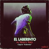 """Henry Saiz – El Laberinto """"EUFORIA"""" #8"""