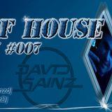 Sons of House RadioShow #007 s.41 by David Sainz