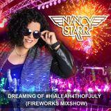 Dreaming of #Hialeah4thofJuly (DJ Nancy Starr 2018 Mixshow)