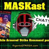 MASKast Chat 13: M.A.S.K. Revolution Comic Review And More