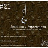 #21 - sessions and expressions-surreal deep tech house music for your soul