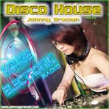 JOHNNY GRACIAN - DISCO HOUSE 2014