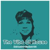 The Vibe Of House 001