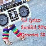 Soulful 80's Grooves Vol. 23