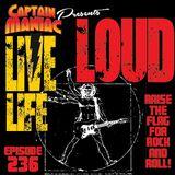 Episode 236 / Live Life Loud