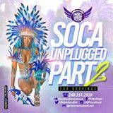 SOCA UNPLUGGED PT 2 MIX *2015 BY PRINCE ROYAL ENTERTAINMENT