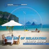 The Art Of Relaxation Hosted By Profundo & Gomes