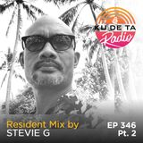 KU DE TA Radio #346 Pt. 2 Resident mix by Stevie G