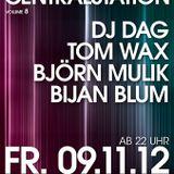 DJ DAG @ Grosser Club Centralstation DA (09-11-2012)