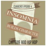 Caffeine and Hip Hop Cloudcast Episode 4 (Dec 2015)