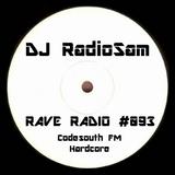 RadioSam presents RAVE RADIO #093. Recorded LIVE on Code South FM 105.6 FM, 05/12/2018 2018.