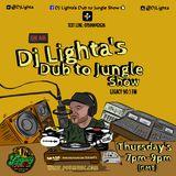 Dj Lighta's Dub to Jungle Show. Thurs 7-9pm. Legacy 90.1 FM. 14.11.2019