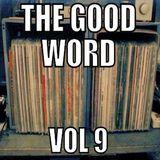 The Good Word Vol 9