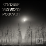G'N'Deep Session Podcast 01