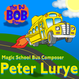 "The DJ Bob Show: Peter Lurye (Composer for ""Magic School Bus"") Interview"