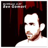 ALiVEcast_2.57 - Ben Gomori