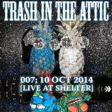Trash in the Attic Volume 007