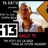 YA BASTA * CALLE 13 * Puerto Rico * HIP HOP