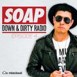 Down & Dirty Radio - Episode 4