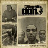 12 FINGER DAN Best of Series Vol. 76 (JUNGLE BROTHERS)