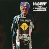 Dragonfly - A Voyage Into Trance