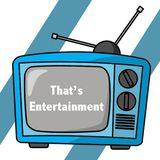 That's Entertainment 17.10.16
