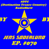 #DTC (Destination Trance Country) RadioShow 070 (@MIP Radio, 14.03.2018)