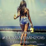 DJLesterMix EDM SummerMix 2016