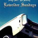 Lowrider Sundays w/Lil smiley and Moniloca