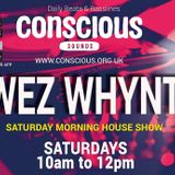 Wez Whynt - Saturday Morning Deep & Soulful House  - 18/03/2017
