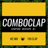 Loopido Presents Comboclap Mixtape #1