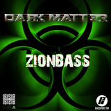 DARK MATTER 014 - Guest Mix By Zionbass - @BassPortFM