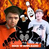 Rock 'N' Bowl Radio Episode one