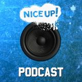 NICE UP! Podcast - July 2017