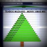 Teaboo Muzaard - Merry Xmas Mix