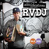 RVDJ x ALB: 94.5 Mix