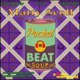 Matty Scoll - Beat Soup #042 - Pocket Underground Podcast Mix - October 2012